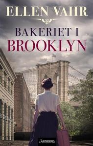 Bakeriet i Brooklyn (ebok) av Ellen Vahr