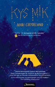 Kys mik (ebok) av Mari Grydeland