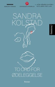 To ord for ødeleggelse (ebok) av Sandra Kolst
