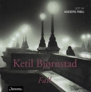Fall (lydbok) av Ketil Bjørnstad
