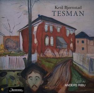 Tesman (lydbok) av Ketil Bjørnstad