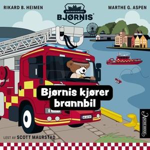 Bjørnis kjører brannbil (lydbok) av Rikard B.