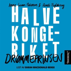 Drømmeprinsen (lydbok) av Randi Fuglehaug, An