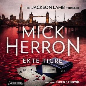 Ekte tigre (lydbok) av Mick Herron