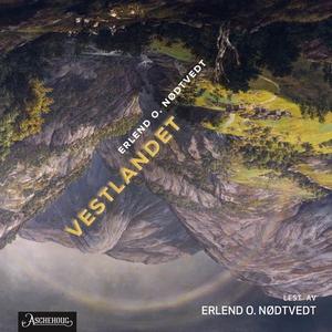 Vestlandet (lydbok) av Erlend O. Nødtvedt