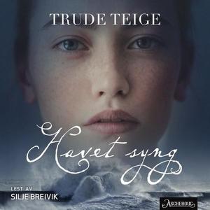 Havet syng (lydbok) av Trude Teige