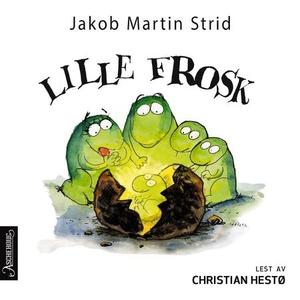 Lille Frosk (lydbok) av Jakob Martin Strid