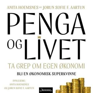 Penga og livet (lydbok) av Anita Hoemsnes, Jo
