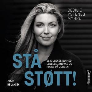 Stå støtt! (lydbok) av Cecilie Ystenes Myhre