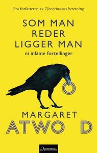 Som man reder ligger man (ebok) av Margaret A