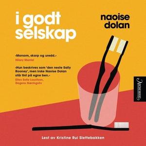 I godt selskap (lydbok) av Naoise Dolan