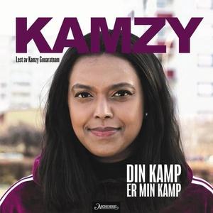 Din kamp er min kamp (lydbok) av Kamzy Gunara