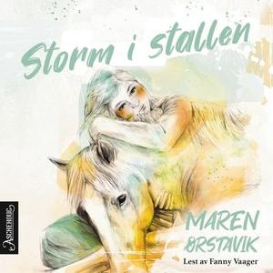 Storm i stallen (lydbok) av Maren Ørstavik