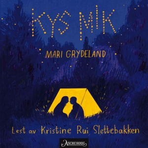 Kys mik (lydbok) av Mari Grydeland