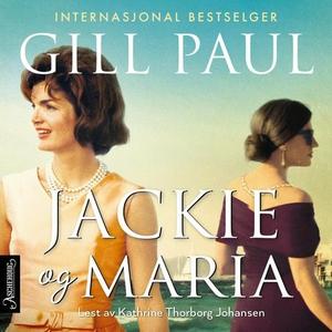 Jackie og Maria (lydbok) av Gill Paul