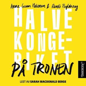 På tronen (lydbok) av Randi Fuglehaug, Anne G