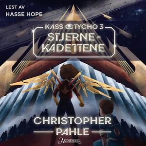 Stjernekadettene (lydbok) av Christopher Pahl