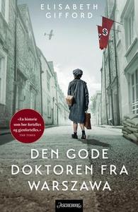 Den gode doktoren fra Warszawa (ebok) av Elis