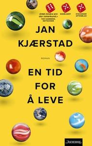 En tid for å leve (ebok) av Jan Kjærstad