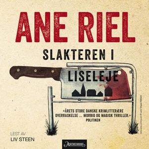 Slakteren i Liseleje (lydbok) av Ane Riel