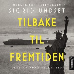 Tilbake til fremtiden (lydbok) av Sigrid Unds
