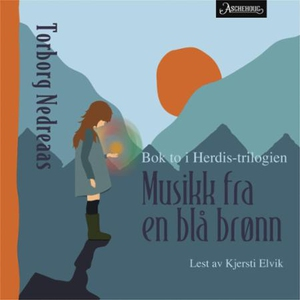 Musikk fra en blå brønn (lydbok) av Torborg N