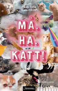 Må. Ha. Katt! (ebok) av Ellen Sofie Lauritzen