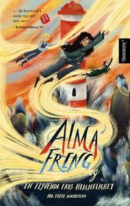 Alma Freng og en flyvende fars hemmelighet (e