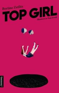 Top Girl (ebok) av Bertine Zetlitz