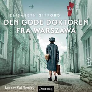 Den gode doktoren fra Warszawa (lydbok) av El