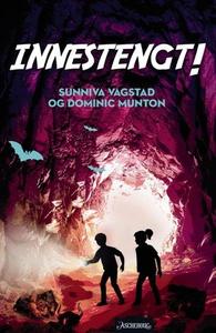 Innestengt! (ebok) av Dominic Munton, Sunniva