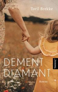Dement diamant (ebok) av Toril Brekke