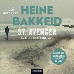 St. Avenger (lydbok) av Heine T. Bakkeid