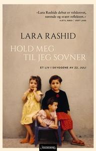 Hold meg til jeg sovner (ebok) av Lara Rashid