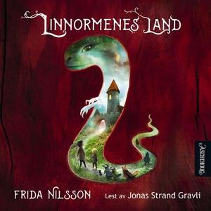 Linnormenes land (lydbok) av Frida Nilsson