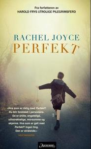Perfekt (ebok) av Rachel Joyce