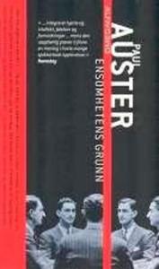 Ensomhetens grunn (ebok) av Paul Auster