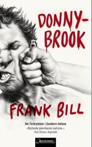 Donnybrook (ebok) av Frank Bill