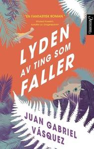 Lyden av ting som faller (ebok) av Juan Gabri