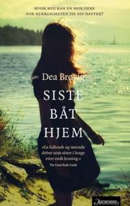 Siste båt hjem (ebok) av Dea Brovig, Dea Brøv