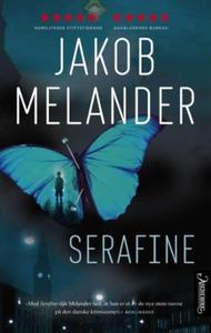 Serafine (ebok) av Jakob Melander
