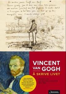 Å skrive livet (ebok) av Vincent van Gogh