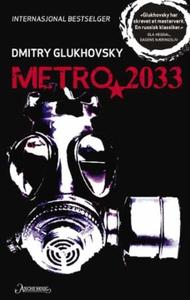 Metro 2033 (ebok) av Dmitry Glukhovsky