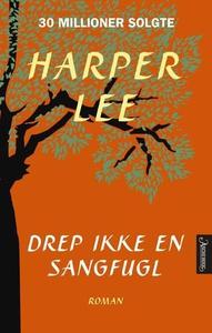 Drep ikke en sangfugl (ebok) av Harper Lee