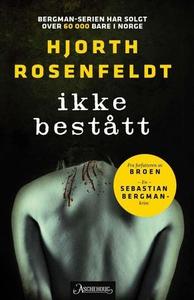 Ikke bestått (ebok) av Hans Rosenfeldt, Micha
