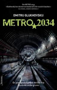 Metro 2034 (ebok) av Dmitrij Glukhovskij