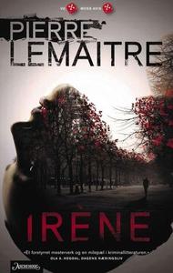Irène (ebok) av Pierre Lemaitre