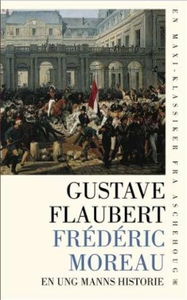 Frédéric Moreau (ebok) av Gustave Flaubert