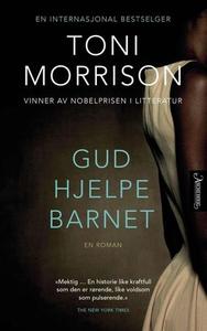 Gud hjelpe barnet (ebok) av Toni Morrison