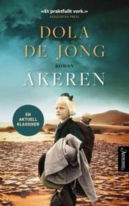 Åkeren (ebok) av Dola De Jong